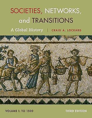 1 of 1 - Societies, Networks, and Transitions: A Global History: Volume I: To 1500 by...