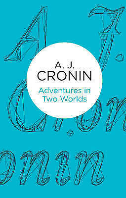1 of 1 - Adventures in Two Worlds by A. J. Cronin (Paperback, 2013)