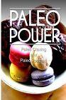 Paleo Power - Paleo Craving and Paleo Pastries by Paleo Power (Paperback / softback, 2013)