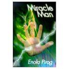 Miracle Man 9780759627048 by Enola Pirog Paperback