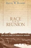 Race And Reunion: The Civil War In American Memory By David W. Blight, (paperbac