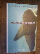 Archives des anges / Alix de Saint-André