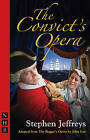 The Convict's Opera by Stephen Jeffreys (Paperback, 2008)