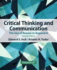Critical Thinking and Communication : The Use of Reason in Argument by Barbara …
