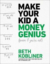 Make Your Kid a Money Genius (Even If You're Not) : A Parents' Playbook for Kids