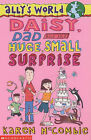 Daisy, Dad and the Huge, Small Surprise by Karen McCombie (Paperback, 2003)