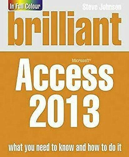 Brilliant Access 2013 von Johnson,Steve