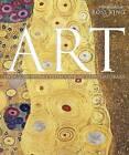 Art: Over 2,500 Works from Cave to Contemporary by Iain Zaczek, Mary Acton (Hardback)