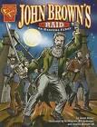 John Browns Raid on Harpers Ferry by Jason Glaser (Paperback / softback)