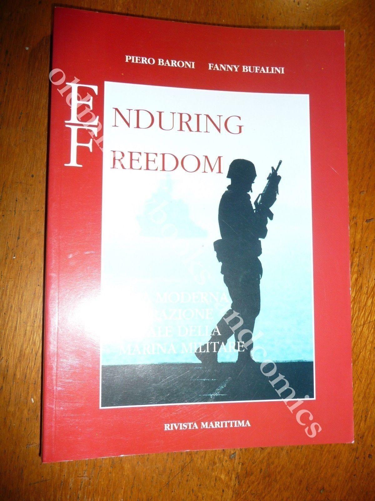 ENDURING FREEDOM UNA MODERNA OPERAZIONE NAVALE DELLA MARINA MILITARE GARIBALDI