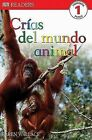 Crias del Mundo Animal by Karen Wallace (Paperback / softback, 2005)