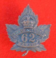 Canadian Army. 62nd Battalion (British Columbia), Genuine CEF Collar Badge