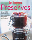Good Housekeeping: The Complete Book Of Preserves by Joanna Farrow (Hardback, 2005)