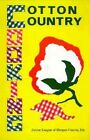 Cotton Country Cooking by Inc The Junior League of Morgan County, Junior League of Morgan County Inc, Decatur Junior Service League (Hardback, 1972)
