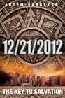 12/21/2012 the Key to Salvation by Artem Sargsyan (Paperback / softback, 2012)