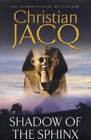 Shadow of the Sphinx by Christian Jacq (Paperback, 2004)