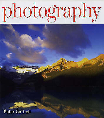 Photography (Foundation Course), Cattrell, Peter, Very Good Book
