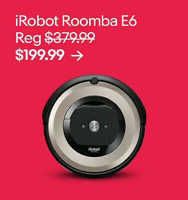 iRobot Roomba E6 $199.99