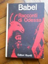 ISAAK BABEL I RACCONTI DI ODESSA EDITORI RIUNITI 1962 1° EDIZIONE
