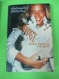 book-LIBRO-BELLA-MIAO-di-ANTONELLA-OTTOLINA-2007-ALIBERTI-EDITORE-L8