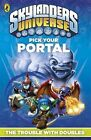 Skylanders Pick Your Portal: The Trouble with Doubles by Penguin Books Ltd (Paperback, 2013)