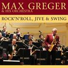 Rock n Roll,Jive & Swing von Max & His Orchestra Greger (2013)