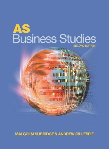 AS Business Studies Second Edition,Andrew Gillespie, Malcolm Surridge