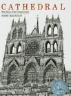 Cathedral: The Story of Its Construction by David Macaulay (Hardback, 1981)