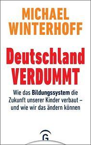 Michael Winterhoff / Deutschland Verdummt9783579014685