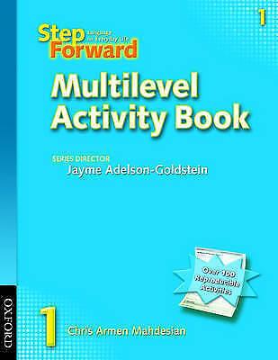 Step Forward 1: Multilevel Activity Book by Denman, Barbara|Newman, Christy|Mahd