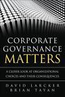 Corporate Governance Matters von David Larcker und Brian Tayan (2013, Taschenbuch)