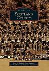 Scotland County by Sara Stewart, John D Steward, Historical Properties Commision (Paperback / softback, 2001)
