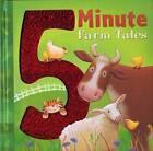 5 Minute Farm Tales by Tiger Tales (Hardback, 2013)