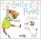 Bella's Rules by Elissa Haden Guest (Hardback, 2013)