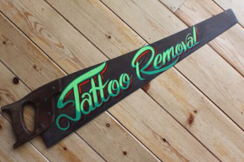 Tattoo Removal Rusty Vintage Saw Sign Plaque Man Cave VW Bar Shop Barber