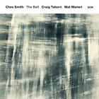 The Bell von Mat Maneri,Craig Taborn,Ches Smith (2016)