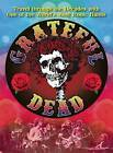 The Grateful Dead: Travel Through the Decades with the Original Jam Band by I-5 Publishing (Paperback, 2015)