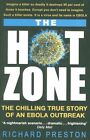The Hot Zone: The Chilling True Story of an Ebola Outbreak by Richard Preston (Paperback, 2014)