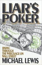 Liar's Poker: Rising Through the Wreckage on Wall Street by Michael Lewis