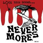 Lock Your Doors Its The Nevermores von The Nevermores (2014)