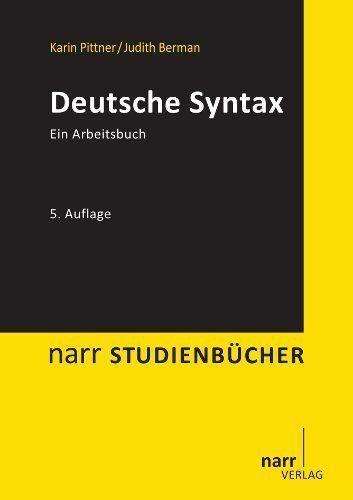 Pittner, K: Deutsche Syntax von Judith Berman und Karin Pittner (2013, Taschenb…
