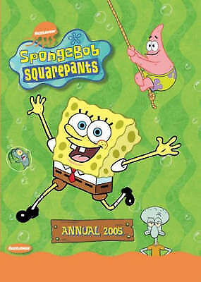 """AS NEW"" , ""SpongeBob SquarePants"" Annual 2005 (Annuals) Book"
