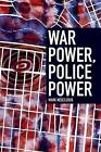 War Power, Police Power by Mark Neocleous (Paperback, 2013)