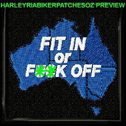 FIT IN OR F$#K OFF! - AUSTRALIA MAP BIKER PATCH
