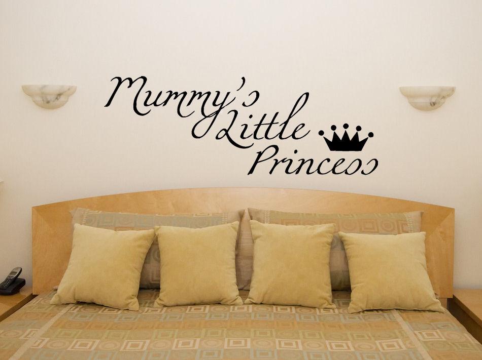'Mummy's'   petite princesse   pour enfants chambre Autocollant Art mur image
