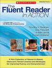 The Fluent Reader in Action, Grades PreK-4: A Close-Up Look Into 15 Diverse Classrooms by Timothy V Rasinski, Gay Fawcett, Robert Ackland, Kristin Lems (Paperback / softback, 2011)