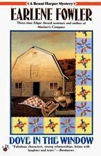 Benni Harper Mystery: Dove in the Window 5 by Earlene Fowler (1999, Paperback, Reprint)