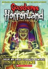 Goosebumps Horrorland: Help! We Have Strange Powers! 10 by R. L. Stine (2009, Paperback)