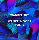 Wankelmoods Vol. 2 Wankelmut Audio CD