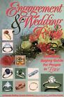 Engagement and Wedding Rings : The Definitive Buying Guide for People in Love by Jane Crystal, Antonio C. Bonanno and Antoinette L. Matlins (1990, Paperback)